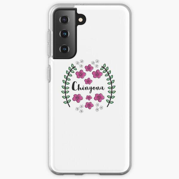 Chingona Samsung Galaxy Soft Case