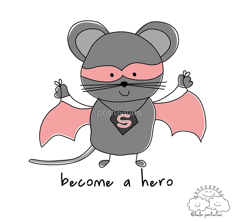 Become a hero by positivities