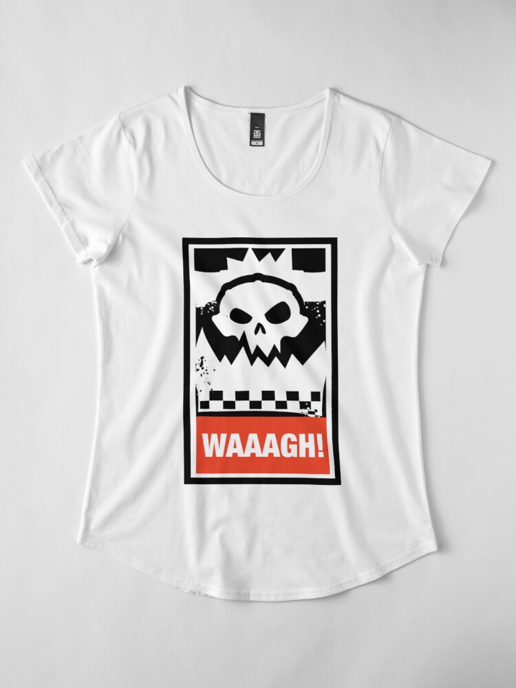 Alternate view of Ork Waaagh! Wargaming Meme Premium Scoop T-Shirt