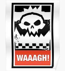 Ork Waaagh! Wargaming Meme Poster