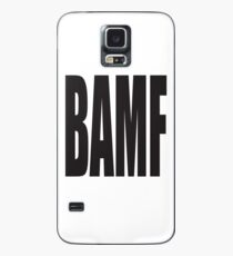 BAMF Case/Skin for Samsung Galaxy