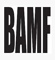 BAMF Photographic Print