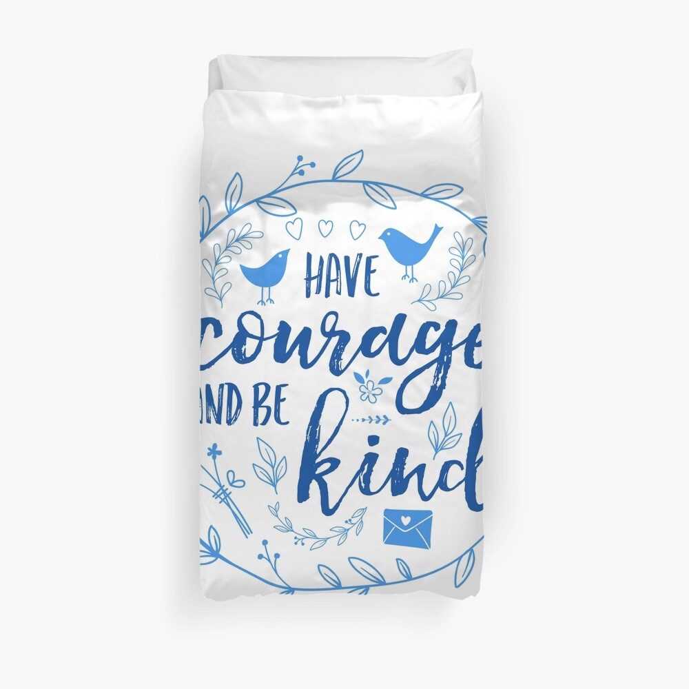 Have Courage and Be Kind Typography Cobalt Blue Duvet Cover