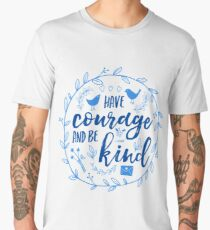 Have Courage and Be Kind Typography Cobalt Blue Men's Premium T-Shirt