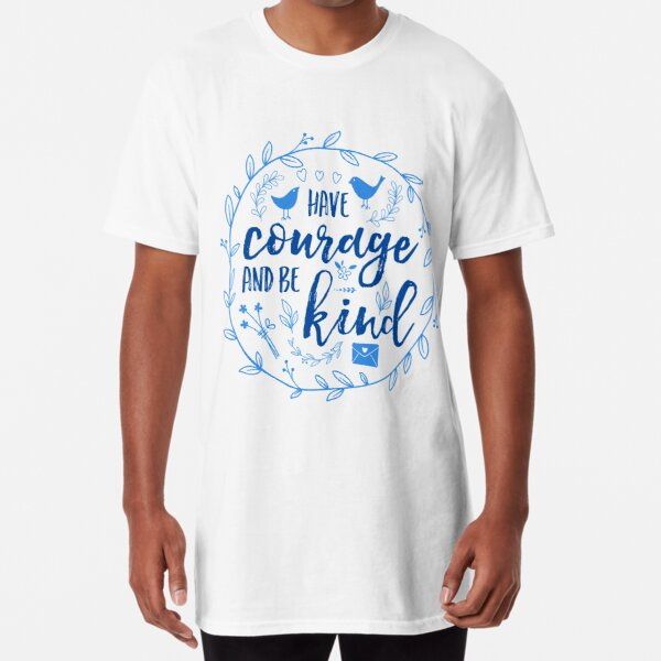 Have Courage and Be Kind Typography Cobalt Blue Long T-Shirt
