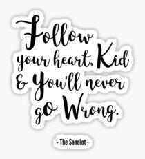 The Sandlot - Follow Your Heart Kid Sticker