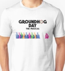 Groundhog Day The Musical Unisex T-Shirt