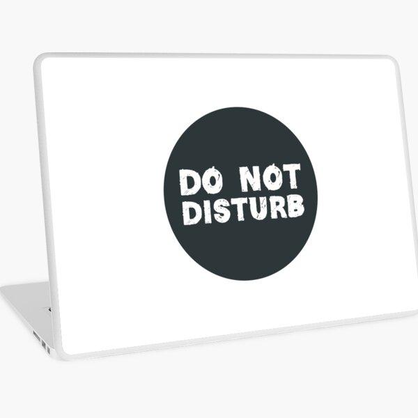 Do Not Disturb Laptop Skin