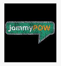 jammyPOW (Community) Photographic Print