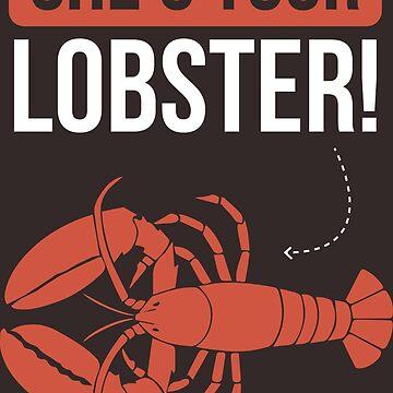 She's Your Lobster! - Friends! by MBroadbridgee