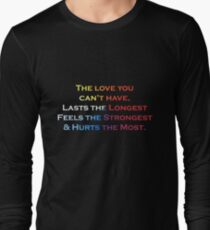 Love Quote #1 - Hits the hardest Long Sleeve T-Shirt