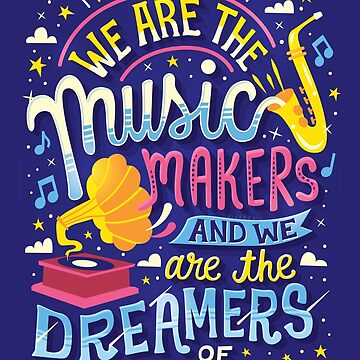 Music Makers and Dreamers by risarodil