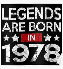 LEEGENDS ARE BORN IN 1978 Poster