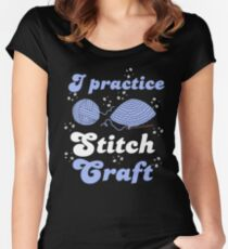 I PRACTICE STITCH CRAFT Women's Fitted Scoop T-Shirt