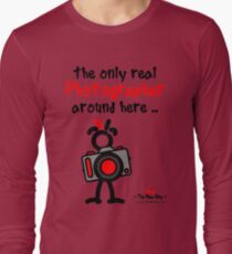 Red - The New Guy - The only real Photographer around here .. Long Sleeve T-Shirt