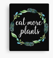 Eat More Plants Canvas Print