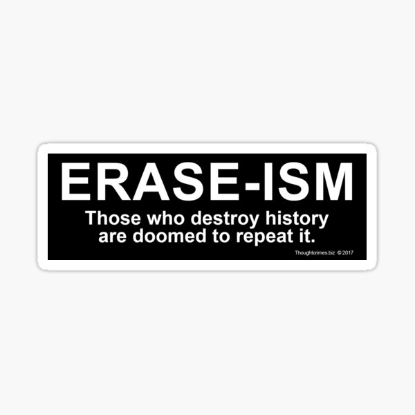 ERASE-ISM Sticker