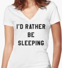 I'D RATHER BE SLEEPING Women's Fitted V-Neck T-Shirt