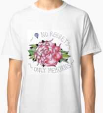 No regrets, only memories. Classic T-Shirt