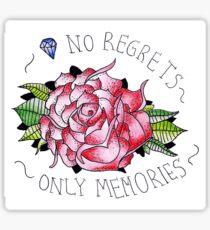 No regrets, only memories. Sticker