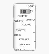 Fuck You Samsung Galaxy Case/Skin