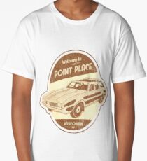 Welcome to Point Place Long T-Shirt