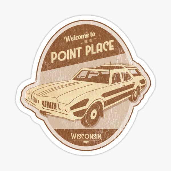 Welcome to Point Place Sticker