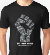 Black Lives Matter: Say Their Names T-Shirt