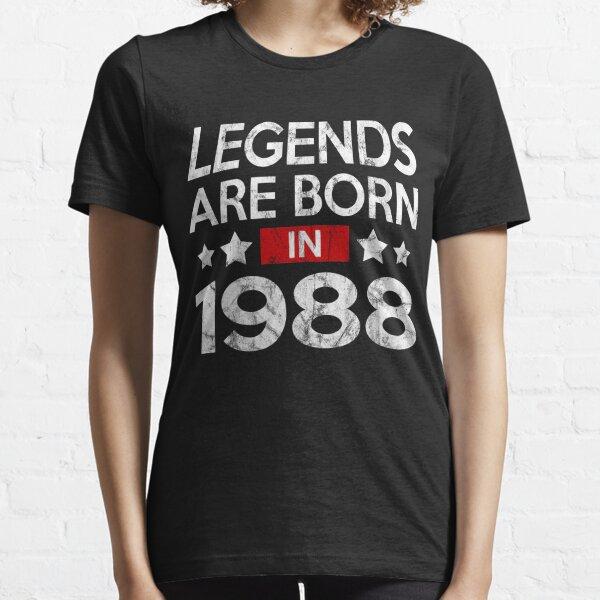 LEGENDS ARE BORN 1988 Essential T-Shirt