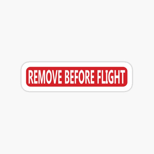 Retirer avant le vol Sticker