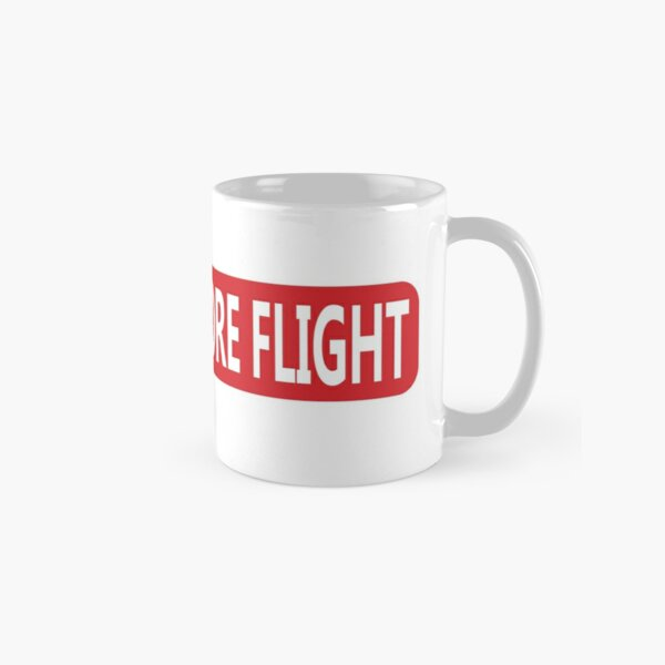 Remove Before Flight Classic Mug