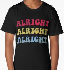 ALRIGHT ALRIGHT ALRIGHT 70S SHOW Long T-Shirt