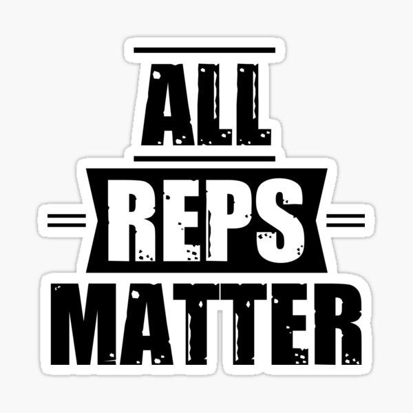 All Reps Matter Sticker