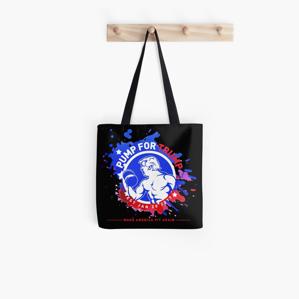 Pump For Trump - Make America Fit Again Tote Bag