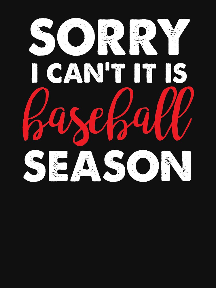 Sorry I can't it is baseball season  by ColeLaniTrading