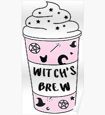 Witchs Brew Coffee ♡ Trendy/Hipster/Tumblr Meme Poster