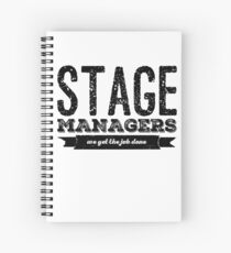 stage managers Spiral Notebook