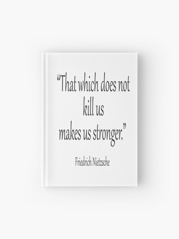 Was dich nicht umbringt macht dich stärker sprüche