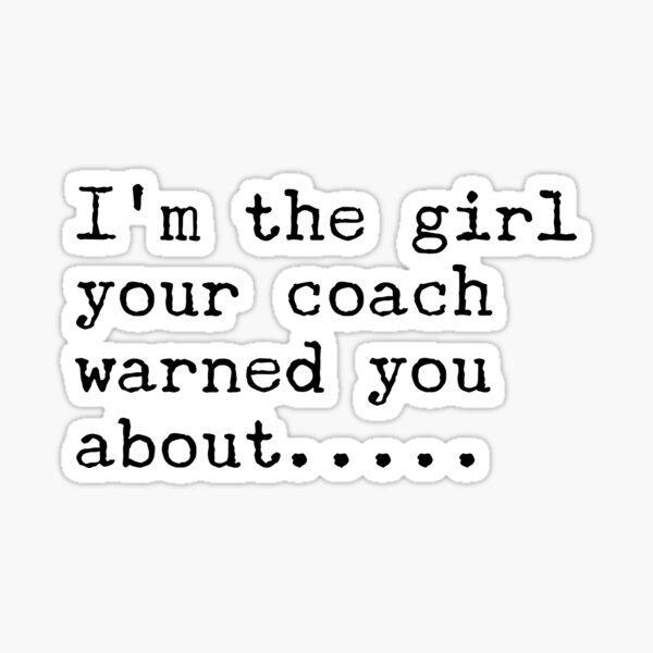 I'm the girl...... Sticker