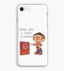 I hate viruses  iPhone Case/Skin