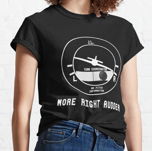 More Right Rudder CFI Flight Instructor Design Classic T-Shirt