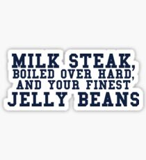MILK STEAK PLEASE Sticker