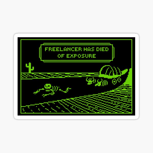 Your Freelancer Has Died of Exposure (Stickers/Notebooks/Cards) Sticker