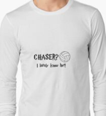 Chaser I Barely Know Her! T-Shirt