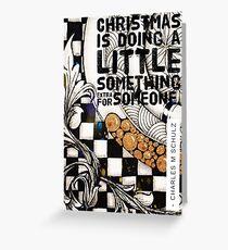 Christmas Is ... Greeting Card