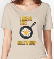 "PUBG ""I like my eggs bulletproof"" Women's Relaxed Fit T-Shirt"