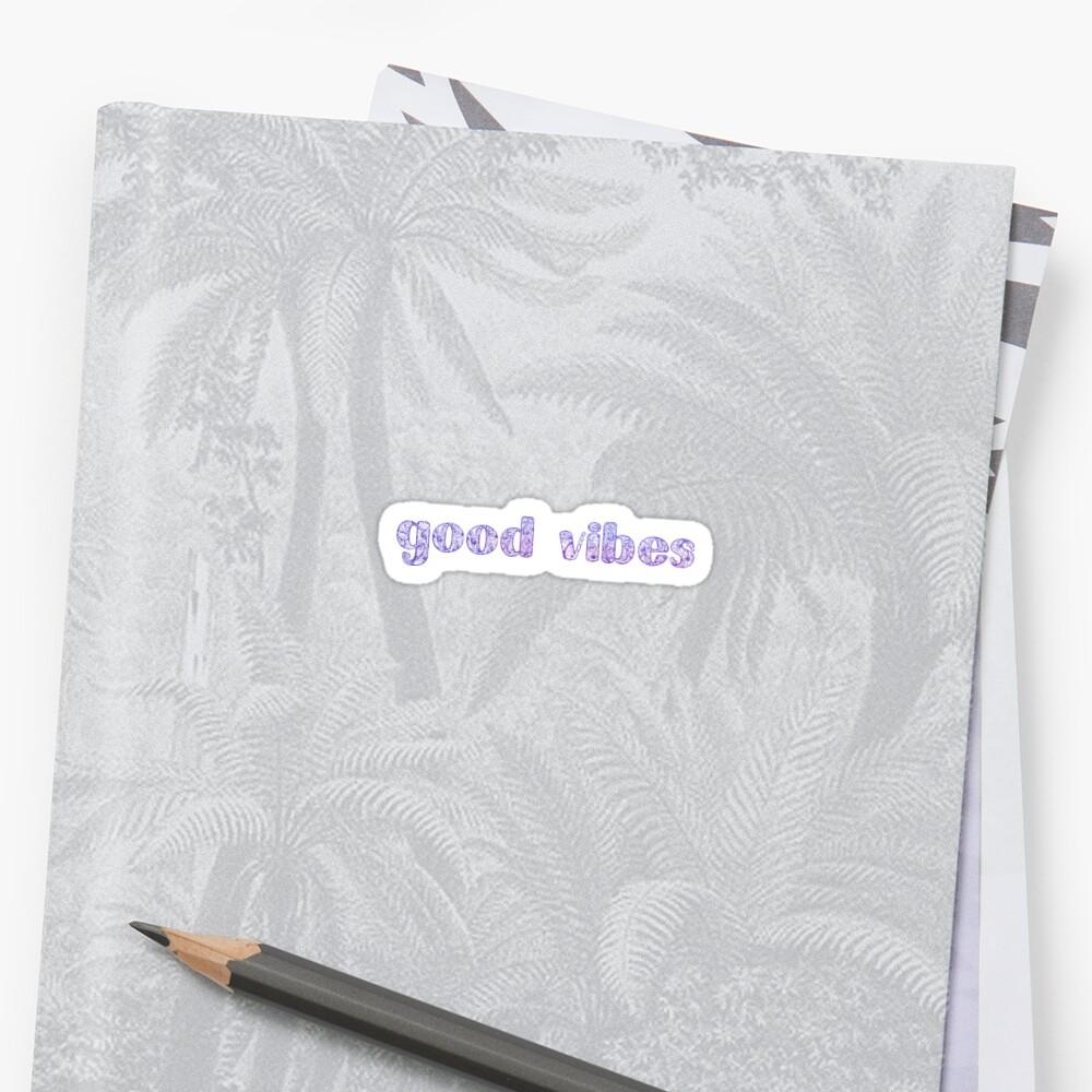 Good Vibes sticker  Sticker