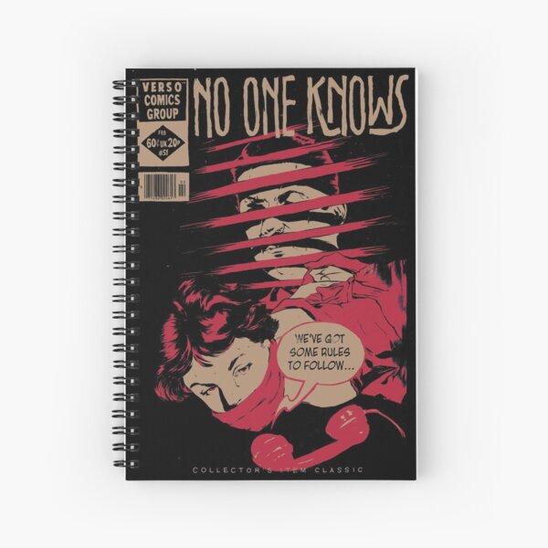 No One Knows  Spiral Notebook