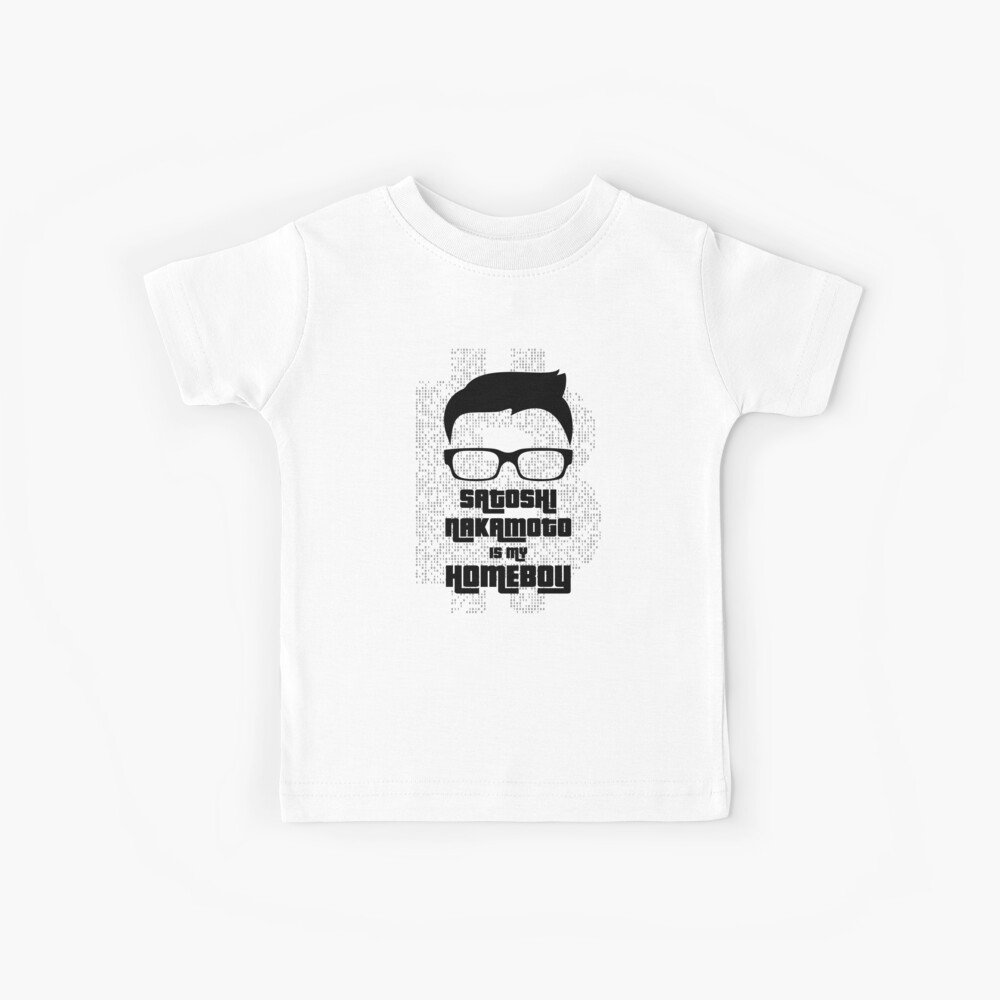 Satoshi Nakamoto ist mein Homeboy Kinder T-Shirt