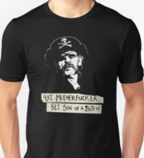 LEMMY- 49% mother fucker, 51% sun of a bitch, !00% bastard T-Shirt